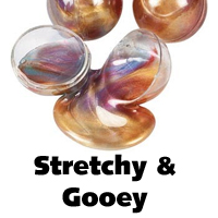 Stretchy and gooey