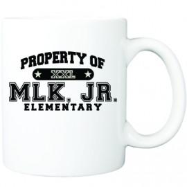 Property Of MLK, JR. Elem. Coffee Mug
