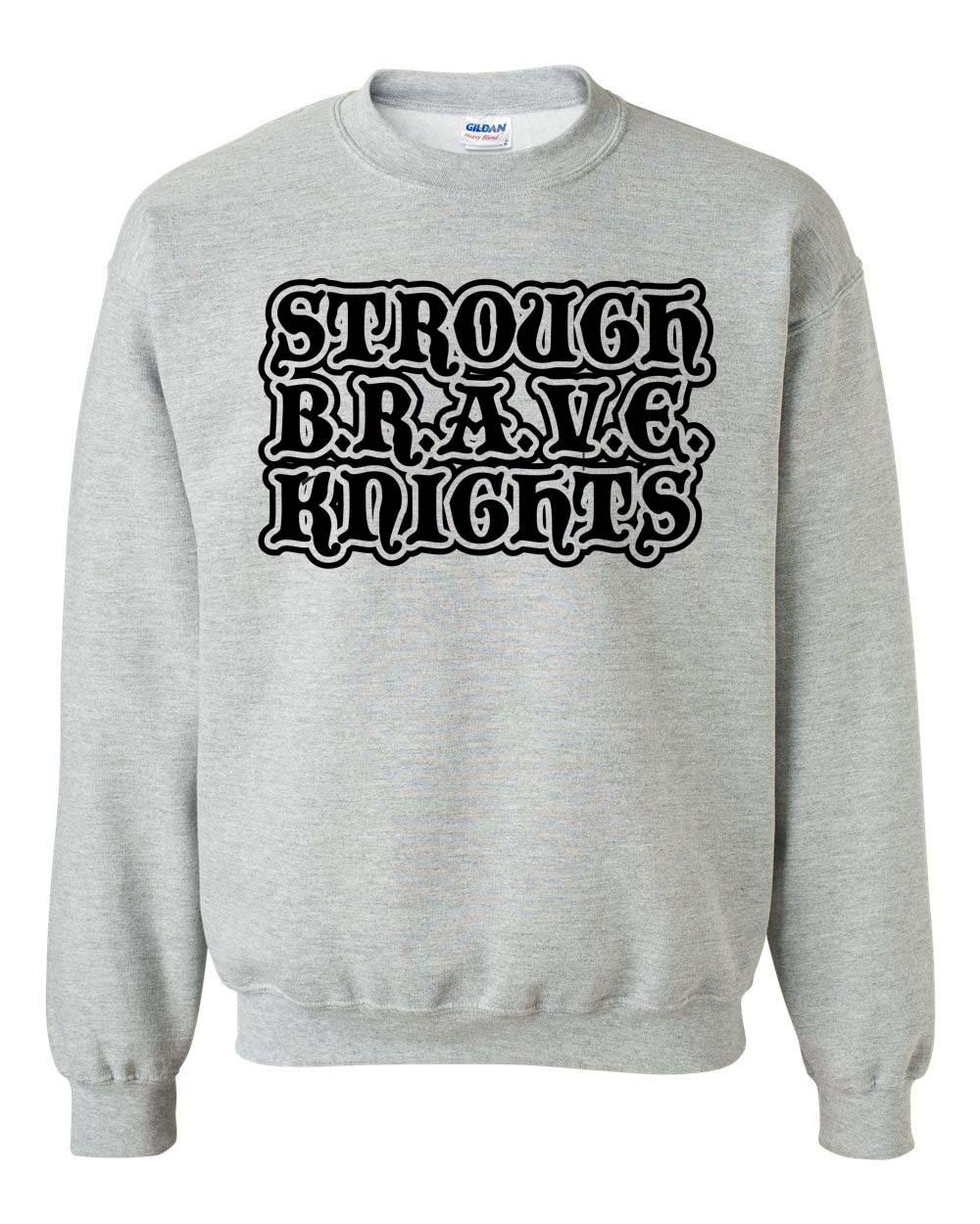 B.R.A.V.E. Knights Sweatshirt